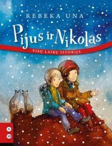 """Knygos """"Pijus ir Nikolas"""" pristatymas gruodžio 01 d. 14:00"""